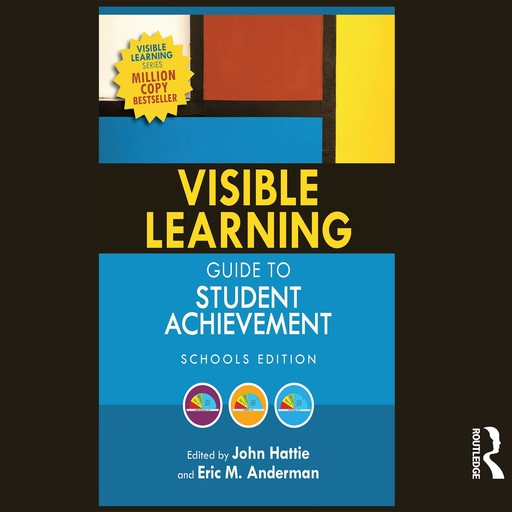 Visible Learning Guide to Student Achievement, John Hattie, Eric M. Anderman