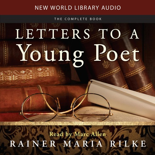 Letters to a Young Poet, Rainer Maria Rilke