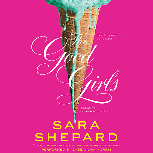 The Good Girls, Sara Shepard