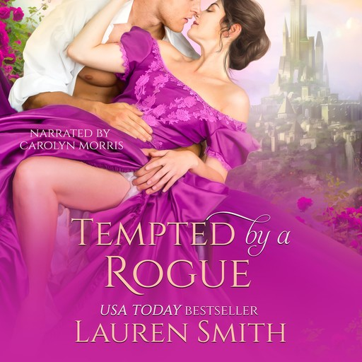 Tempted by a Rogue, Lauren Smith