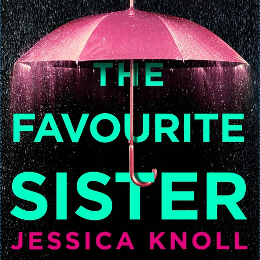 The Favourite Sister, Jessica Knoll