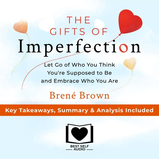 Summary of The Gifts of Imperfection, William Beckett
