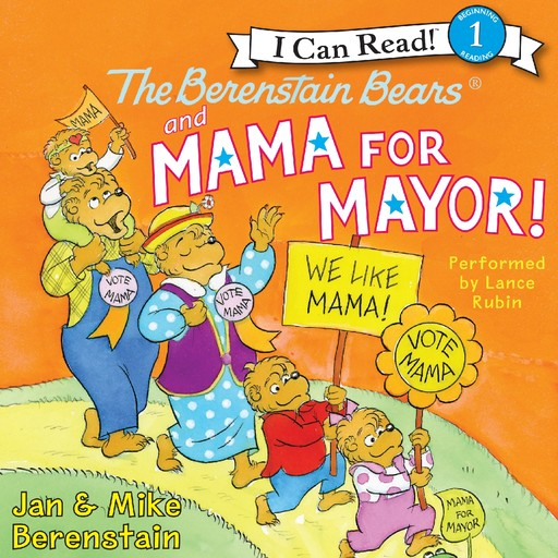 The Berenstain Bears and Mama for Mayor!, Jan Berenstain, Mike Berenstain