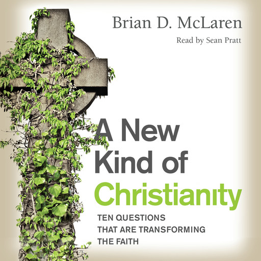 A New Kind of Christianity, Brian McLaren