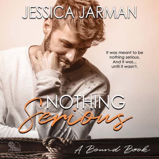Nothing Serious, Jessica Jarman