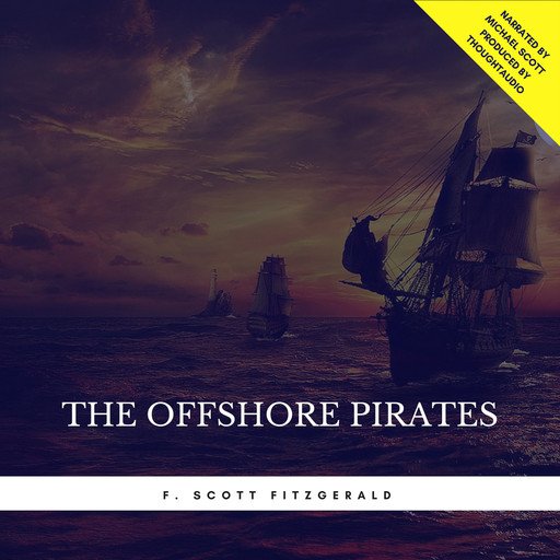 The Offshore Pirates, Francis Scott Fitzgerald