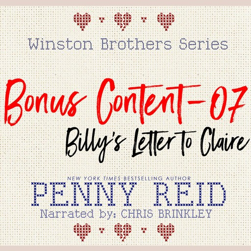 Winston Brothers Bonus Content - 07: Billy's letter to Claire, Penny Reid