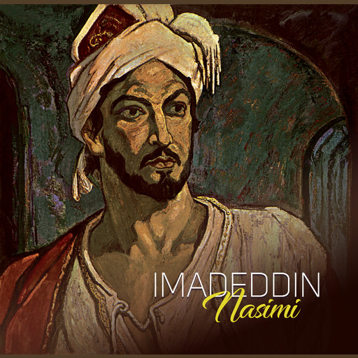 The moon to take a crescent form your sickle brows invite (with music), Imadeddin Nasimi