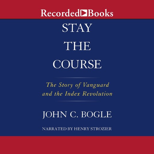 Stay The Course, John C.Bogle