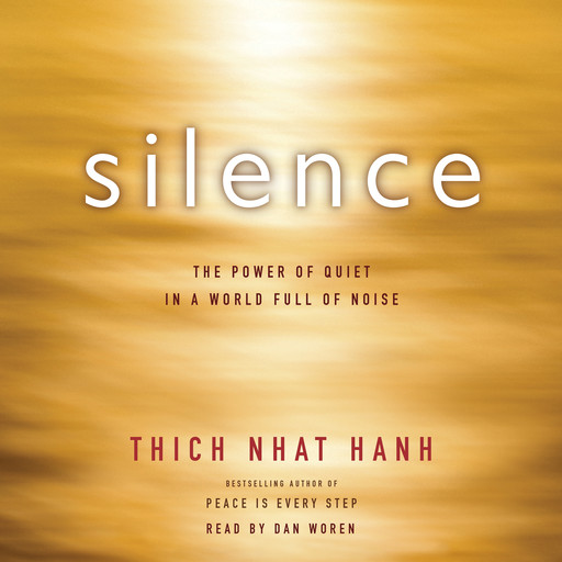 Silence, Thich Nhat Hanh