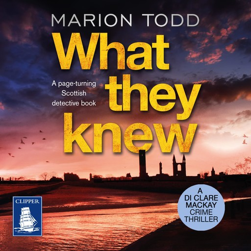 What They Knew, Marion Todd