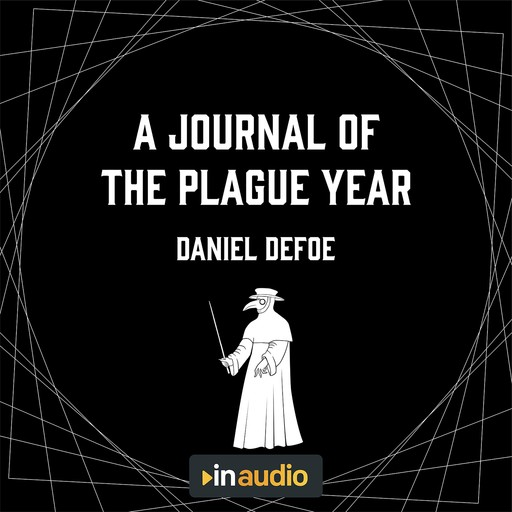 A Journal of the Plague Year, Daniel Defoe