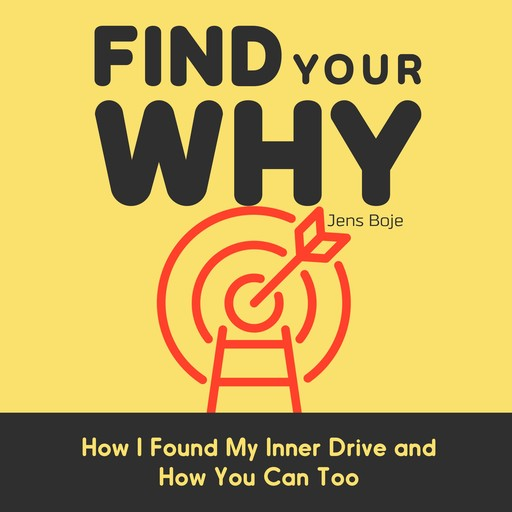 Find Your Why, Jens Boje