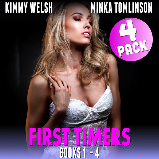 First Timers 4-Pack - Books 1 - 4 (Virgin Erotica), Kimmy Welsh
