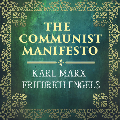 The Communist Manifesto, Karl Marx, Friedrich Engels