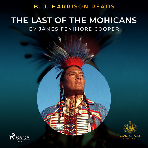 B. J. Harrison Reads The Last of the Mohicans, James Fenimore Cooper