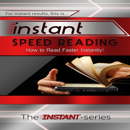 Instant Speed Reading, The INSTANT-Series