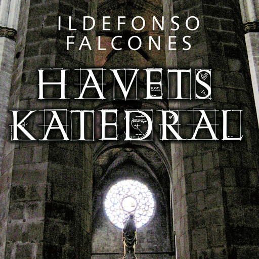 Havets Katedral, Ildefonso Falcones