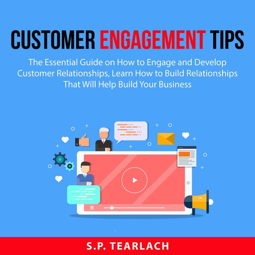 Customer Engagement Tips, S.P. Tearlach