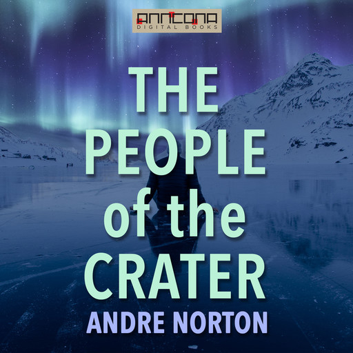 The People of the Crater, Andre Norton