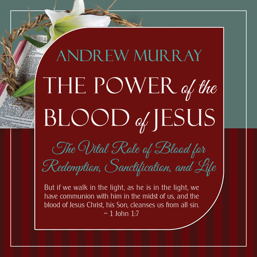 The Power of the Blood of Jesus - Updated Edition, Andrew Murray
