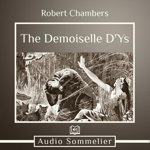The Demoiselle D'Ys, Robert Chambers