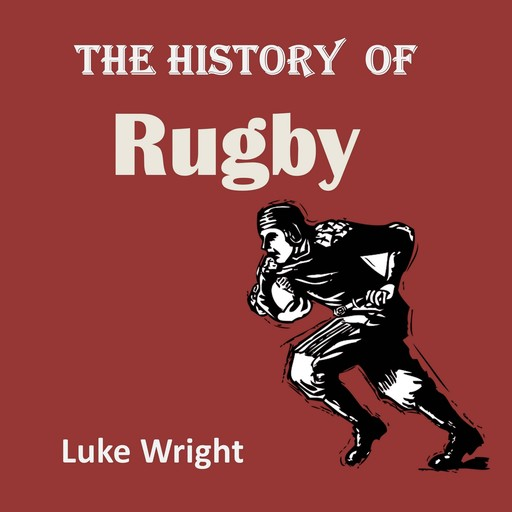 The History of Rugby, Luke Wright