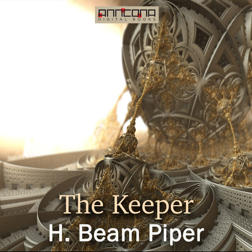 The Keeper, Henry Beam Piper