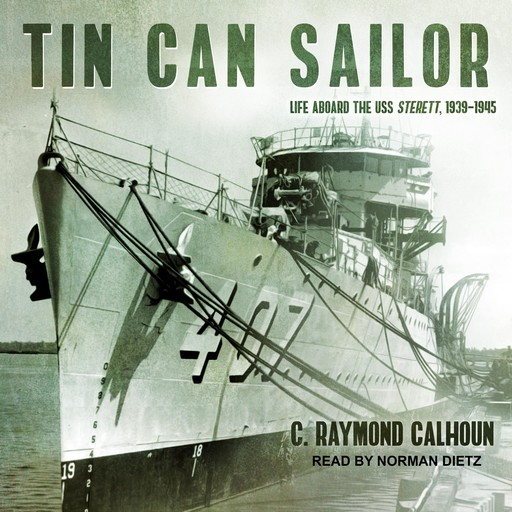 Tin Can Sailor, C. Raymond Calhoun