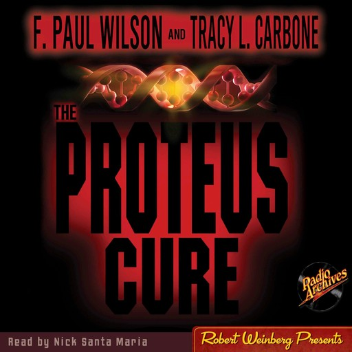 The Proteus Cure, F.Paul Wilson, Tracy L.Carbone