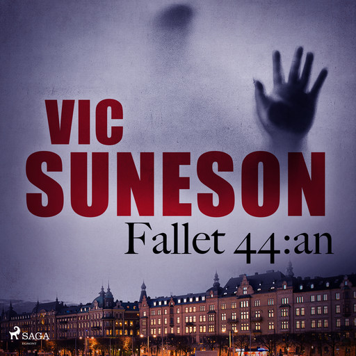Fallet 44:an, Vic Suneson