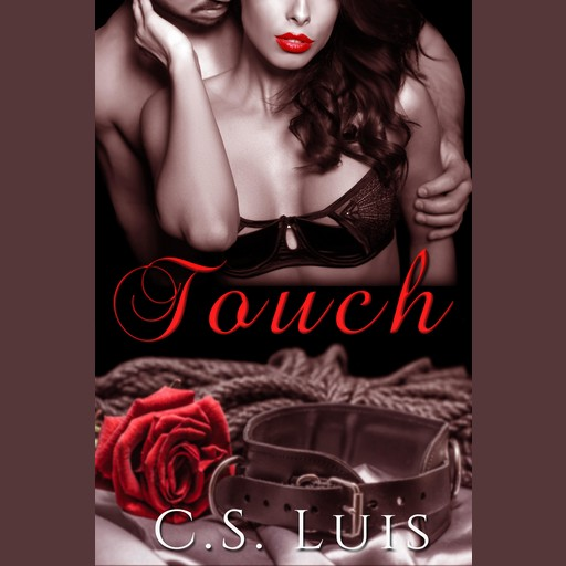Touch, C. S Luis