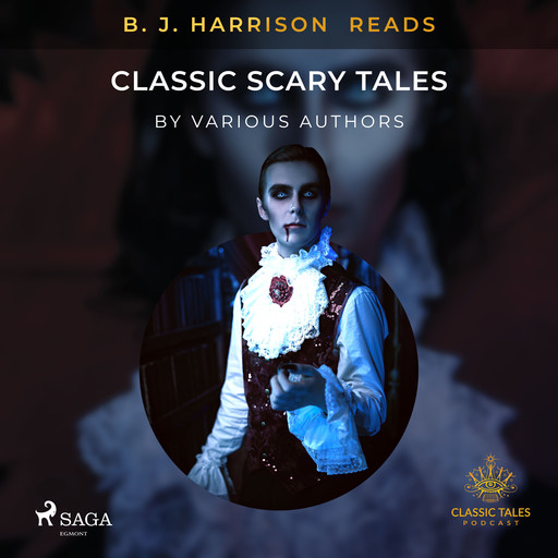 B. J. Harrison Reads Classic Scary Tales, Various Authors