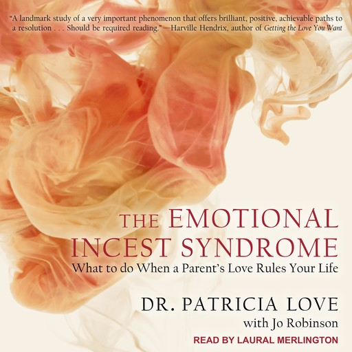 The Emotional Incest Syndrome, Ed.D., Jo Robinson, Patricia Love