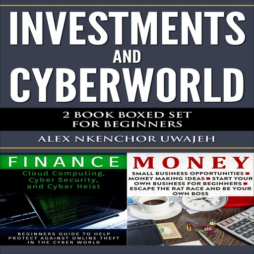 Investments and CyberWorld: 2 Book Boxed Set for Beginners, Alex Nkenchor Uwajeh