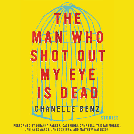 The Man Who Shot Out My Eye Is Dead, Chanelle Benz