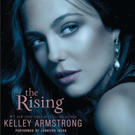 The Rising, Kelley Armstrong