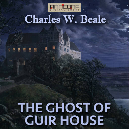 The Ghost of Guir House, Charles W. Beale
