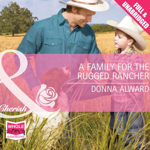 A Family for the Rugged Rancher, Donna Alward