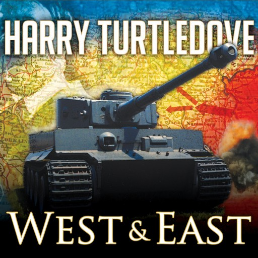 West and East, Harry Turtledove