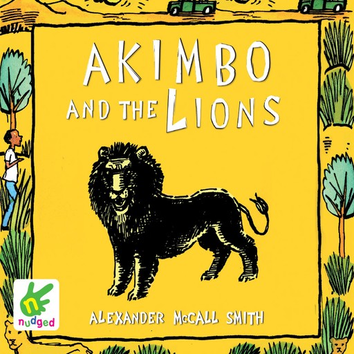 Akimbo and the Lions, Alexander McCall Smith