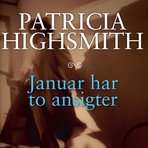 Januar har to ansigter, Patricia Highsmith