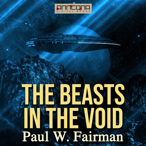 The Beasts in the Void, Paul W.Fairman