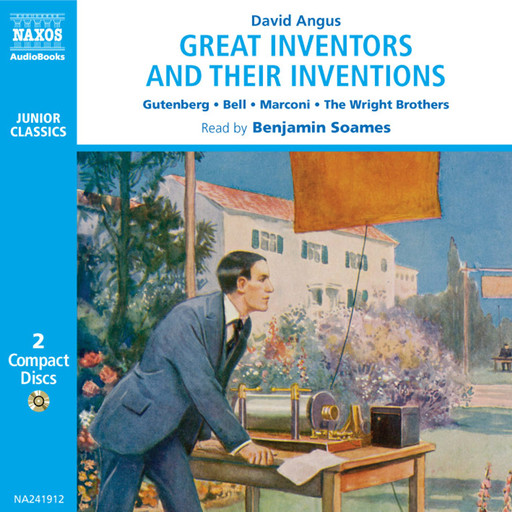 Great Inventors and their Inventions (unabridged), David Angus