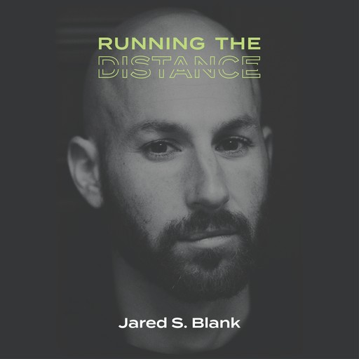 Running The Distance, Jared Blank