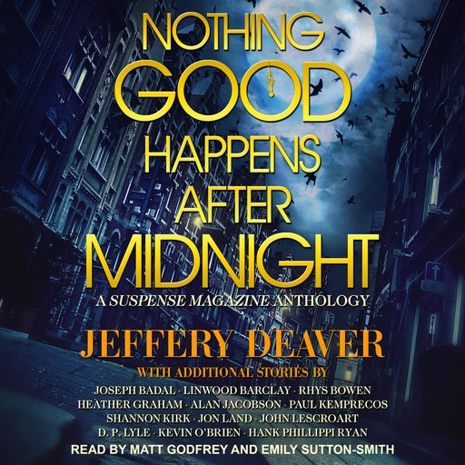 Nothing Good Happens After Midnight, Jeffery Deaver