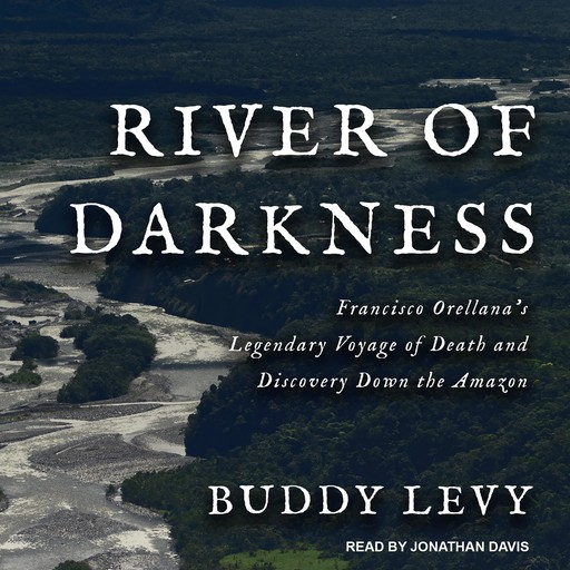River of Darkness, Buddy Levy