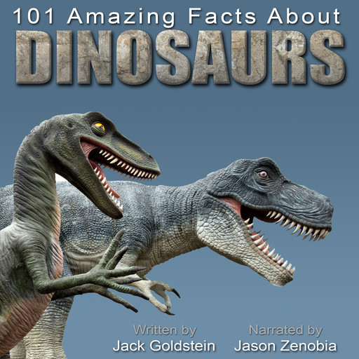 101 Amazing Facts about Dinosaurs, Jack Goldstein