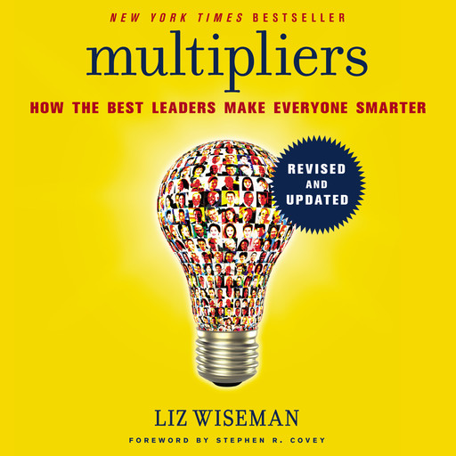 Multipliers, Revised and Updated, Liz Wiseman
