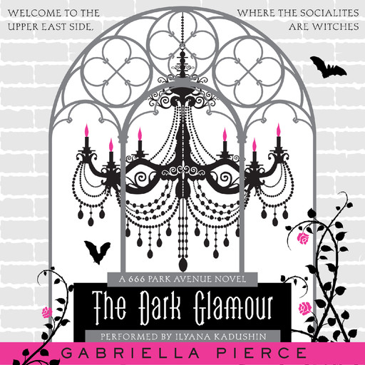 The Dark Glamour, Gabriella Pierce
